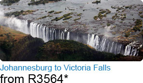 Johannesburg to Victoria Falls from R3564*