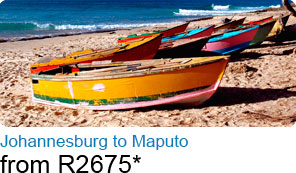 Johannesburg to Maputo from R2675*